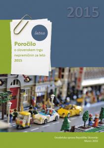 Letno poročilo o gibanju cen nepremičnin za leto 2015